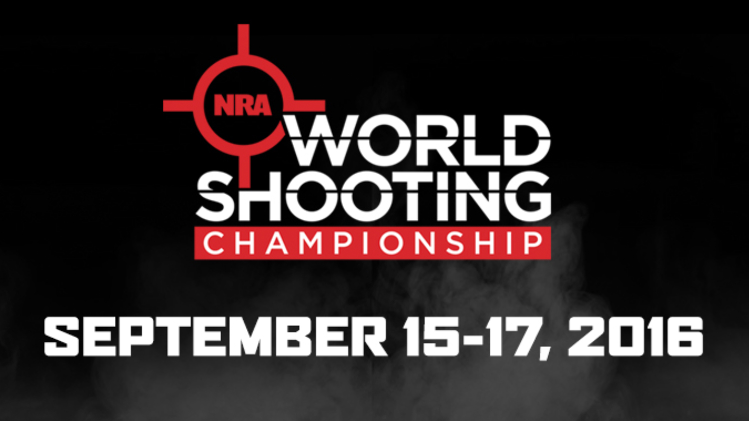 Registration for the 2016 NRA World Shooting Championship is Open!