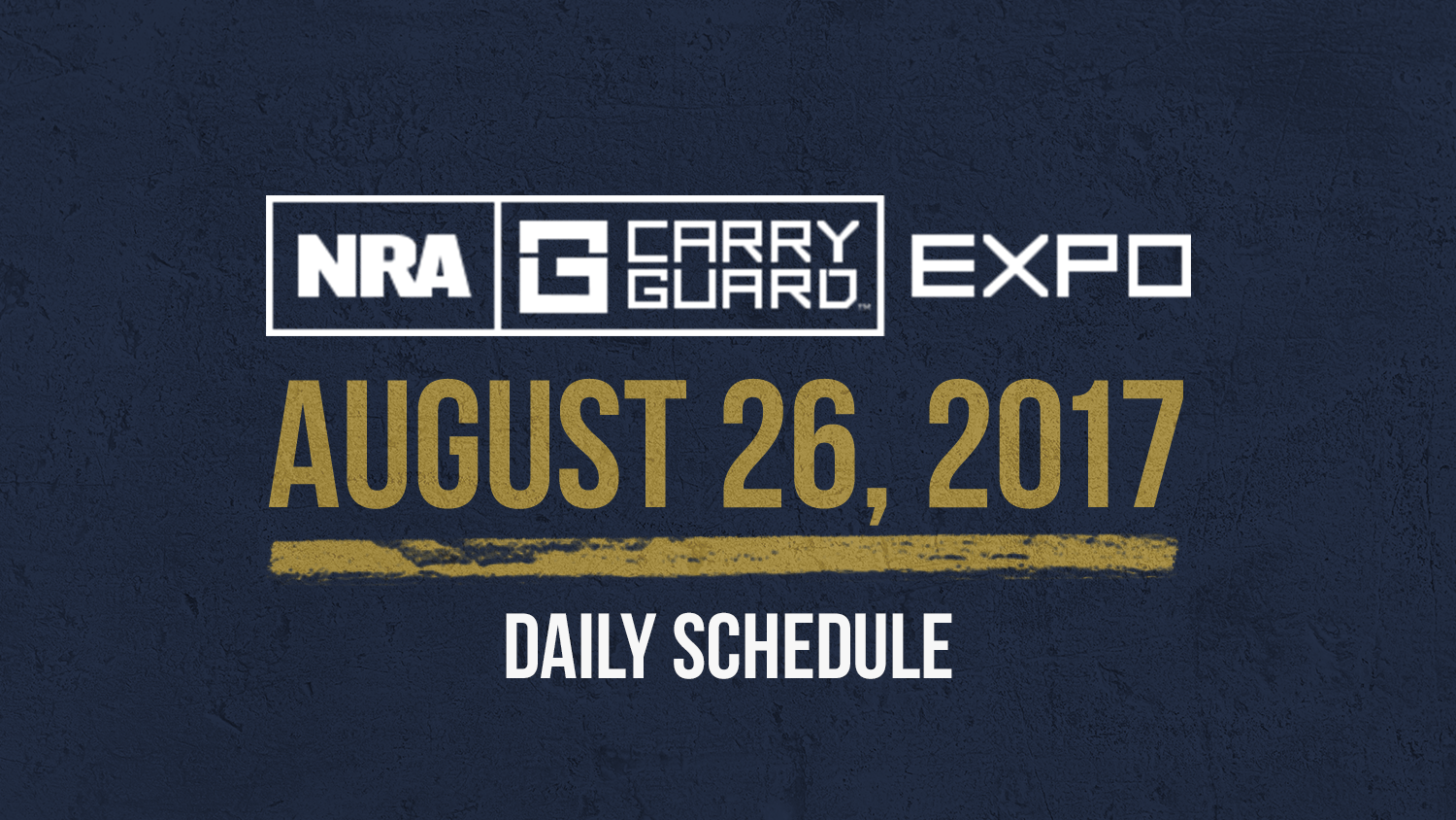 NRA Carry Guard Expo Events: Saturday, August 26th
